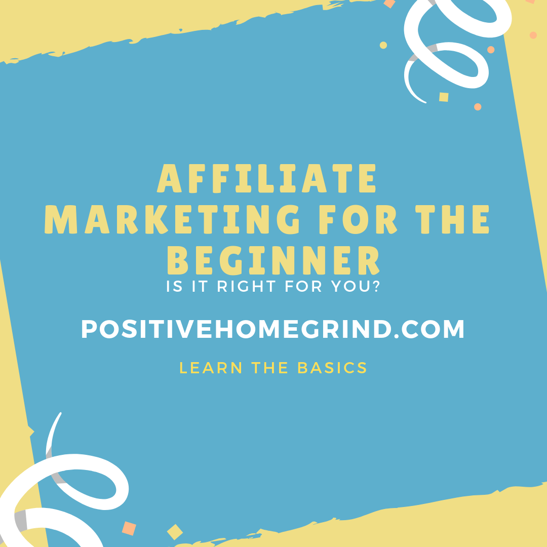 Affiliate Marketing For the Beginner