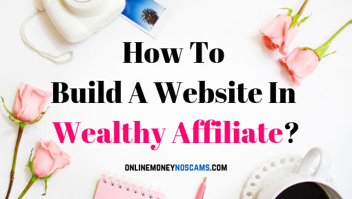 How To Build A Website In Wealthy Affiliate_