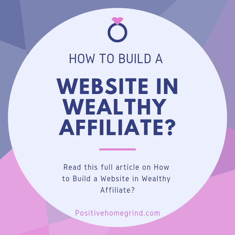 How To Build A Website In Wealthy Affiliate?