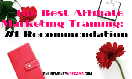 The Best Affiliate Marketing Training: #1 Recommendation