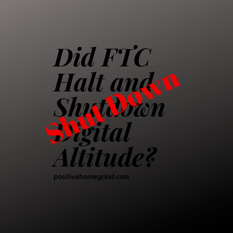 Did FTC Halt and Shutdown Digital Altitude?