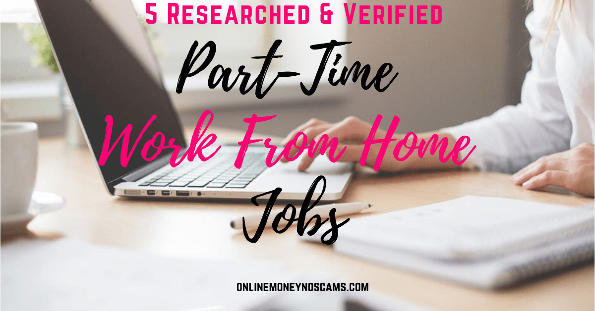 5 Part-Time Work From Home Jobs
