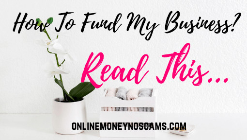 How To Fund My Business?
