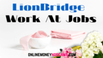 LionBridge Work At Home Jobs