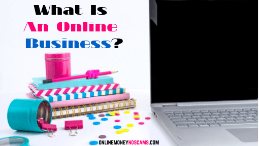 What Is An Online Business?