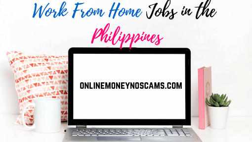 Work From Home Jobs in the Philippines | Online Money No Scams