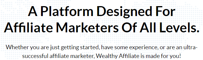 What Is Wealthy Affiliate All About? A Platform Designed For All Levels