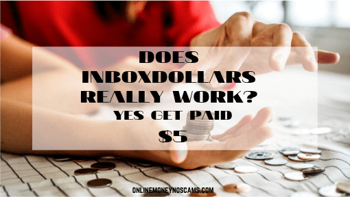 DOES INBOXDOLLARS REALLY WORK