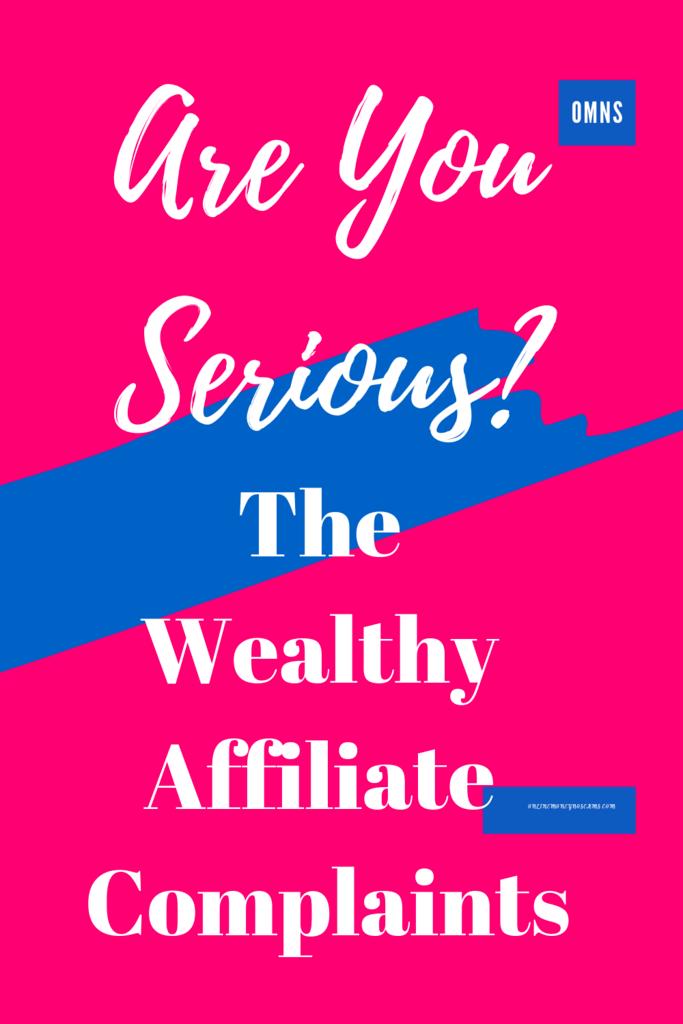 The Wealthy Affiliate Complaints
