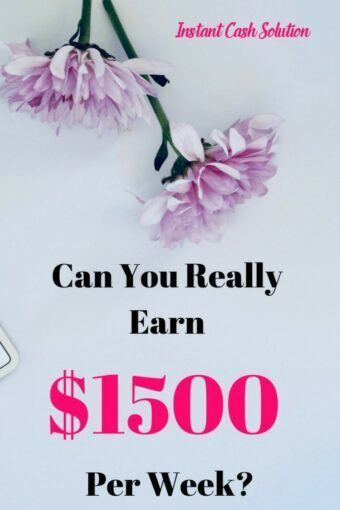 Can You Really Earn $1500 Per Week