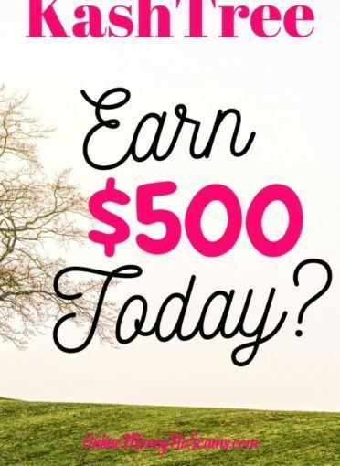 Earn $500 Today KashTree