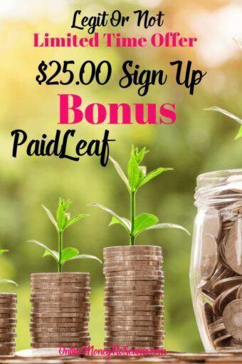 Limited Time Offer 25.00 Sign Up Bonus Paidleaf