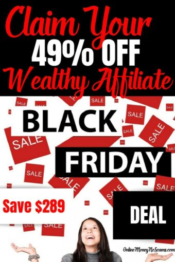 Claim Your 49 Percent Off Wealthy Affiliate Black Friday Sale Save 289