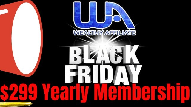 Wealthy Affiliate Black Friday 299 Yearly Membership
