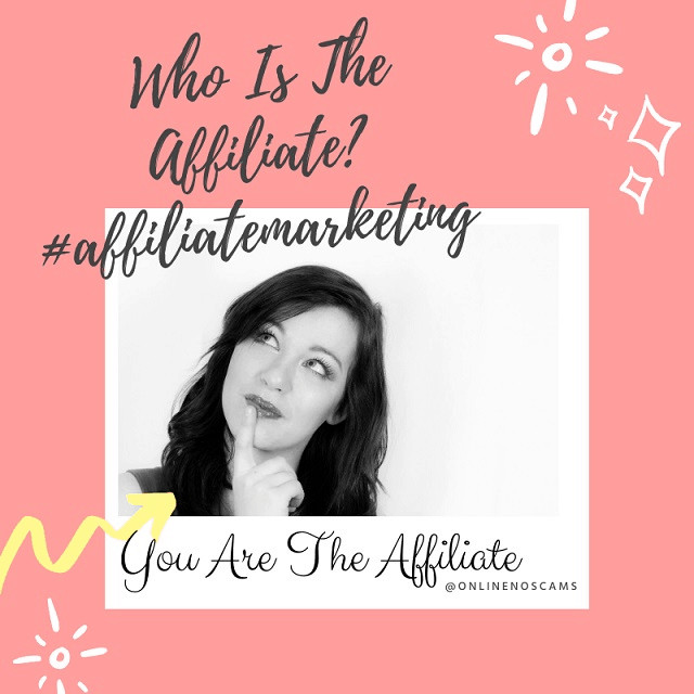 Who Is The Affiliate In Affiliate Marketing